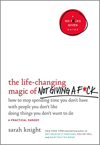 the life changing magic of not giving a fuck book