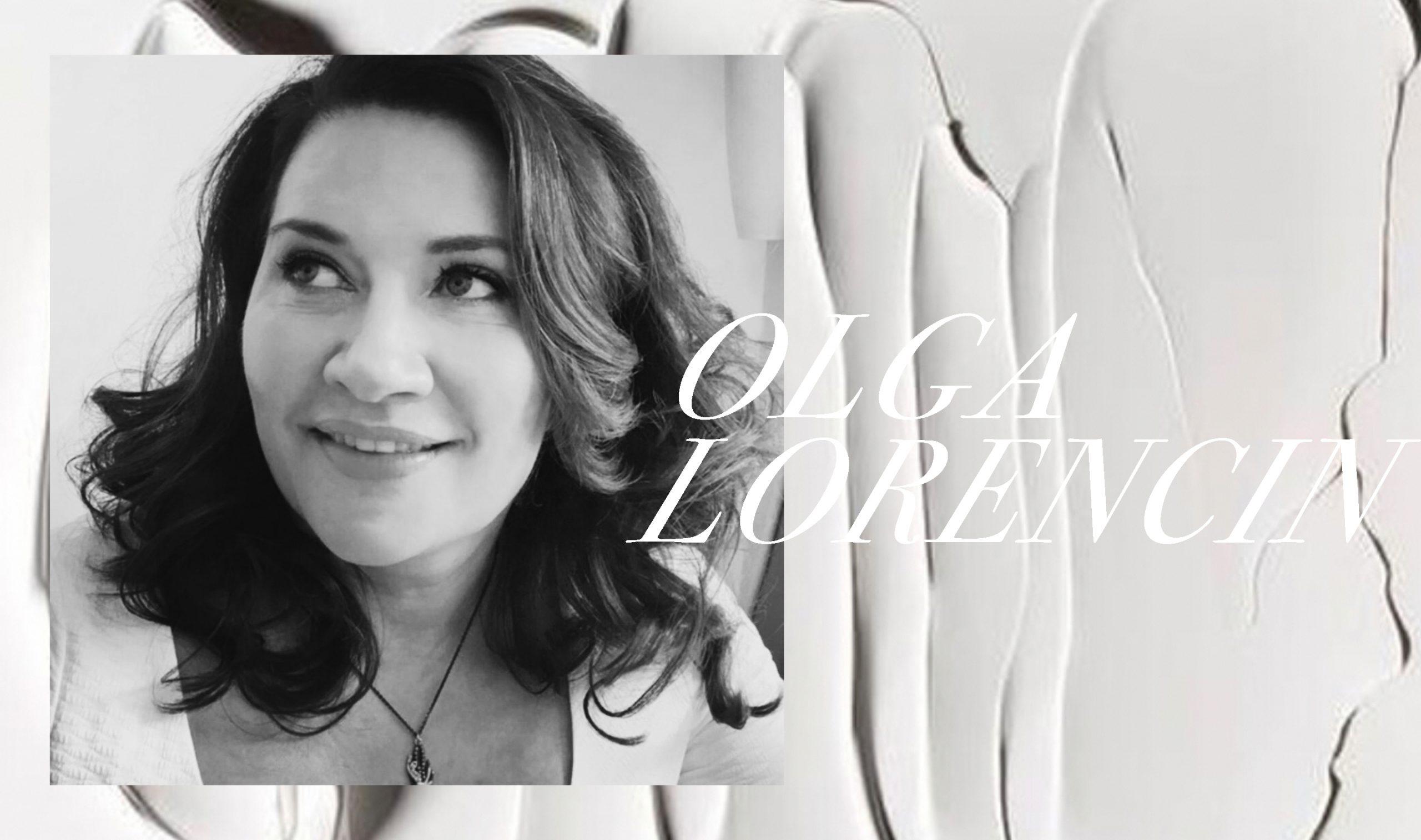 Celebrity Esthetician Olga Lorencin Talks Skincare and Wellness
